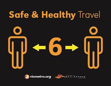 Safe and Healthy Travels Rio Metro Transit